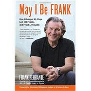 May I Be Frank by FERRANTE, FRANKWILLIAMSON, MARIANNE, 9781583948798