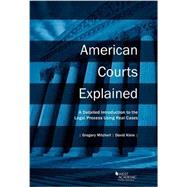 American Courts Explained by Mitchell, Gregory; Klein, David, 9781634598798