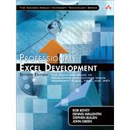 Professional Excel Development The Definitive Guide to Developing Applications Using Microsoft Excel, VBA, and .NET by Bovey, Rob; Wallentin, Dennis; Bullen, Stephen; Green, John, 9780321508799