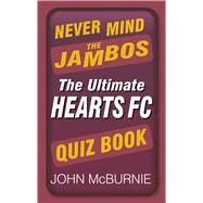 Never Mind the Jambos 9780752498799R