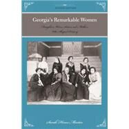 Georgia's Remarkable Women by Martin, Sara Hines, 9780762778799