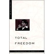 Total Freedom : The Essential Krishnamurti by Krishnamurti, J., 9780060648800