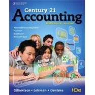 Working Papers, Chapters 1-17 for Gilbertson/Lehman's Century 21 Accounting: Multicolumn Journal, 10th, 10th Edition by GILBERTSON, 9781111578800