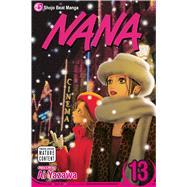 Nana, Vol. 13 by Yazawa, Ai; Yazawa, Ai, 9781421518800