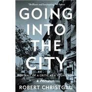Going into the City by Christgau, Robert, 9780062238801