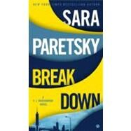Breakdown A V.I. Warshawski Novel by Paretsky, Sara, 9780451238801