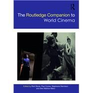 The Routledge Companion to World Cinema by Stone; Rob, 9781138918801
