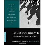 ISSUES FOR DEBATE IN AMERICAN PUBLIC POLICY by Cq Researcher, 9781506368801