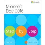 Microsoft Excel 2016 Step by Step by Frye, Curtis, 9780735698802