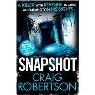 Snapshot by Robertson, Craig, 9781847398802