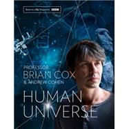 Human Universe by Cox, Brian; Cohen, Andrew, 9780007488803