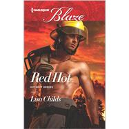 Red Hot by Childs, Lisa, 9780373798803