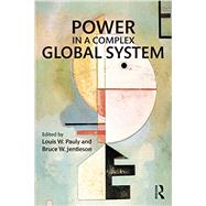 Power in a Complex Global System by Pauly; Louis, 9780415738804