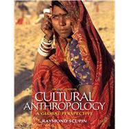 Cultural Anthropology : A Global Perspective by Scupin, Raymond Ph.D., 9780205158805