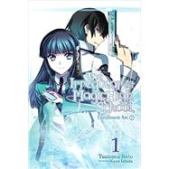 The Irregular at Magic High School, Vol. 1 by Satou, Tsutomu; Ishida, Kana, 9780316348805