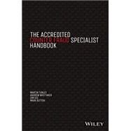The Accredited Counter Fraud Specialist Handbook by Tunley, Martin; Whittaker, Andrew; Gee, Jim; Button, Mark, 9781118798805