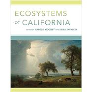 Ecosystems of California by Mooney, Harold; Zavaleta, Erika, 9780520278806