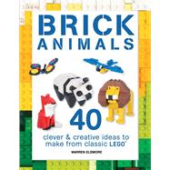 Brick Animals by Elsmore, Warren, 9781438008806