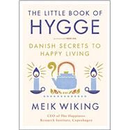The Little Book of Hygge by Wiking, Meik, 9780062658807