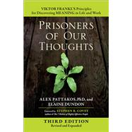 Prisoners of Our Thoughts by PATTAKOS, ALEX PH.DDUNDON, ELAINE, 9781626568808