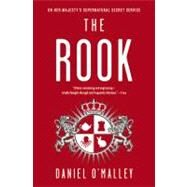 The Rook by O'Malley, Daniel, 9780316098809