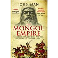 The Mongol Empire by Man, John, 9780552168809