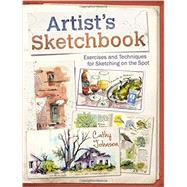 Artist's Sketchbook by Johnson, Cathy, 9781440338809