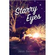 Starry Eyes by Bennett, Jenn, 9781481478809