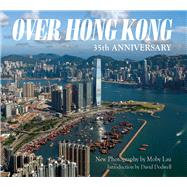 Over Hong Kong by Dodwell, David; Lau, Moby, 9789622178809
