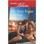 Her Sexy Vegas Cowboy by Olson, Ali, 9780373798810