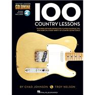 100 Country Lessons : Guitar Lesson Goldmine Series by Johnson, Chad; Nelson, Troy, 9781423498810