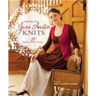 The Best of Jane Austen Knits by Moore, Amy Clarke, 9781620338810