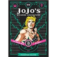 JoJo's Bizarre Adventure: Part 1--Phantom Blood, Vol. 3 by Araki, Hirohiko, 9781421578811