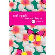 Pocket Posh Sudoku and Beyond 4 100 Puzzles by The Puzzle Society, 9781449468811