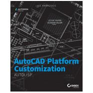 AutoCAD Platform Customization: AutoLISP by Ambrosius, Lee, 9781118798812