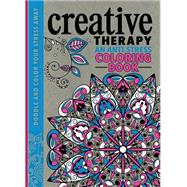 Creative Therapy by Davies, Hannah; Merritt, Richard; Taylor, Jo; Farnsworth, Lauren, 9780762458813