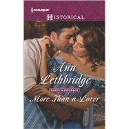 More Than a Lover by Lethbridge, Ann, 9780373298815