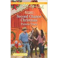 Second Chance Christmas by Tracy, Pamela, 9780373818815