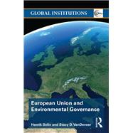 European Union and Environmental Governance by Selin; Henrik, 9780415628815
