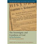 The Sovereignty and Goodness of God with Related Documents by Salisbury, Neal; Rowlandson, Mary, 9781319048815