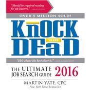 Knock 'em Dead 2016 by Yate, Martin, 9781440588815