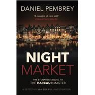 Night Market by Pembrey, Daniel, 9781843448815