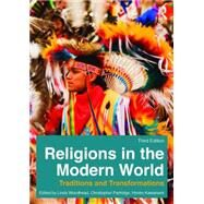 Religions in the Modern World: Traditions and Transformations by Woodhead; Linda, 9780415858816
