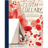 Cloth Lullaby by Novesky, Amy; Arsenault, Isabelle, 9781419718816