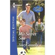 His Secret Son by Connelly, Stacy, 9780373658817