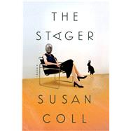 The Stager A Novel by Coll, Susan, 9780374268817