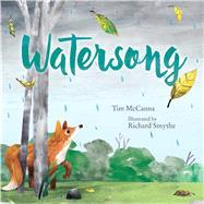 Watersong by McCanna, Tim; Smythe, Richard, 9781481468817