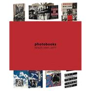 Photobooks Spain 1905-1977 by Fernández, Horacio, 9788415118817