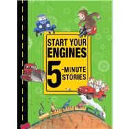 Start Your Engines by Margret and H.A. Rey; Coffelt, Nancy; Lund, Deb; Wheeler, Lisa; Todd, Mark, 9780544158818