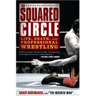 The Squared Circle by Shoemaker, David, 9781592408818